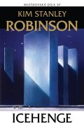 Robinson Stanley Kim: Icehenge