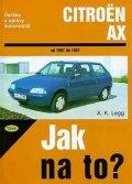 Legg A.K.: Citroën AX - Jak na to? 1987 - 1997 - 56.