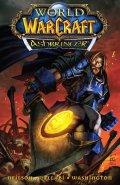 Neilson Micky, Lullabi Ludo, Washin Tony: World of WarCraft - Ashbringer