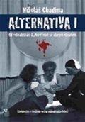 Chadima Mikoláš: Alternatina I. - Od rekvalifikací k