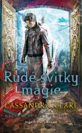 Clareová Cassandra: Rudé svitky magie - Nejstarší kletby 1