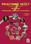 neuveden: Dějepis 7 - Středověk, počátky novověku (barevný pracovní sešit)