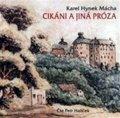 Mácha Karel Hynek: Cikáni a jiná próza - CD mp3