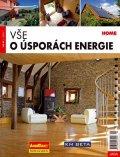 kolektiv autorů: Vše o úsporách energie