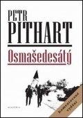 Pithart Petr: Osmašedesátý