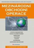 Machková Hana a kolektiv: Mezinárodní obchodní operace