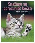 Rauth–Widmannová Brigitte: Snažíme se porozumět kočce - Mimika, zvuky, řeč těla