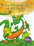 kolektiv autorů: Druhá knížka pohádek od dětí pro děti