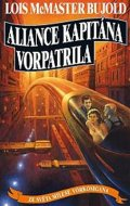 McMaster Bujold Lois: Aliance kapitána Vorpatrila