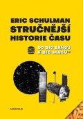 Schulman Eric: Stručnější historie času