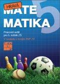 neuveden: Hravá matematika 5 - Pracovní sešit 1. díl - původní verze