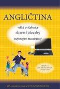 Pařízková Štěpánka: Angličtina velká cvičebnice slovní zásoby nejen pro maturanty