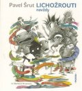 Šrut Pavel: Lichožrouti navždy - CD