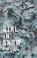 Kukafka Danya: Girl in Snow