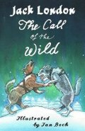 London Jack: The Call of the Wild and Other Stories