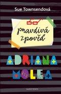 Townsendová Sue: Pravdivá zpověď Adriana Molea