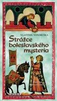 Vondruška Vlastimil: Strážce boleslavského mystéria