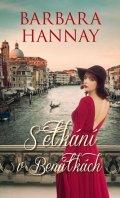 Hannay Barbara: Setkání v Benátkách