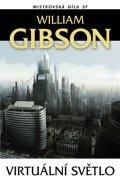 Gibson William: Virtuální světlo - 3. vydání