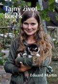 Martin Eduard: Tajný život koček