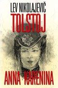 Tolstoj Lev Nikolajevič: Anna Karenina