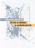 Stašek Marek: Texty o domě událostech