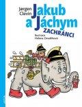 Clevin Jorgen: Jakub a Jáchym - Zachránci