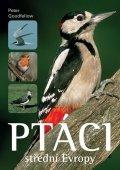 Goodfellow Peter: Ptáci střední Evropy