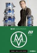 Vajgl Martin: Bicí souprava - proč, jak a co cvičit 3 - DVD