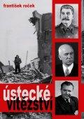 Roček František: Ústecké vítězství