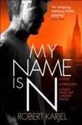 Karjel Robert: My Name is N