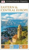 neuveden: Eastern and Central Europe - DK Eyewitness Travel Guide