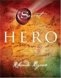 Byrne Rhonda: Hero