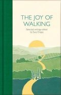 Cripps Suzy: The Joy of Walking : Selected Writings