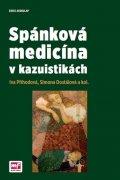 Příhodová Iva, Dostálová Simona,: Spánková medicína v kazuistikách