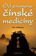 Hoffmann Petr: Od pramene čínské medicíny