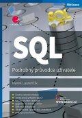 Laurenčík Marek: SQL - Podrobný průvodce uživatele