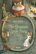 Lomová Lucie: The Greatest Czech Fairy Tales