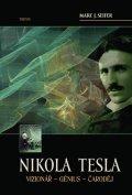 Seifer Marc J.: Nikola Tesla Vizionář - Génius - Čaroděj