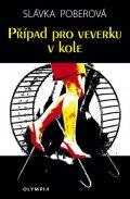 Poberová Slávka: Případ pro veverku v kole