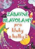 kolektiv autorů: Zábavné hlavolamy pro kluky a holky 2
