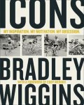 Wiggins Bradley: Icons : My Inspiration. My Motivation. My Obsession.