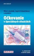 Jeseňák Miloš a kolektiv: Očkovanie v špeciálnych situáciách