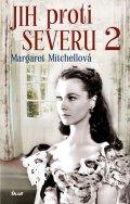Mitchellová Margaret: Jih proti Severu 2 - 3. vydání