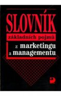 Vysekalová Jitka: Slovník základních pojmů z marketingu a managementu