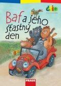 neuveden: Baf a jeho šťastný den (edice čti +): 6-7 let