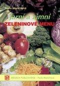 Momčilová Pavla: Jarní a zimní zeleninové menu - brož.