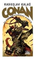 Kalaš Radoslav: Conan a zlato argoského kupce