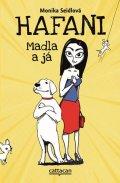 Seidlová Monika: Hafani - Madla a já