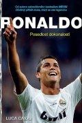 Caioli Luca: Ronaldo - Posedlost dokonalostí